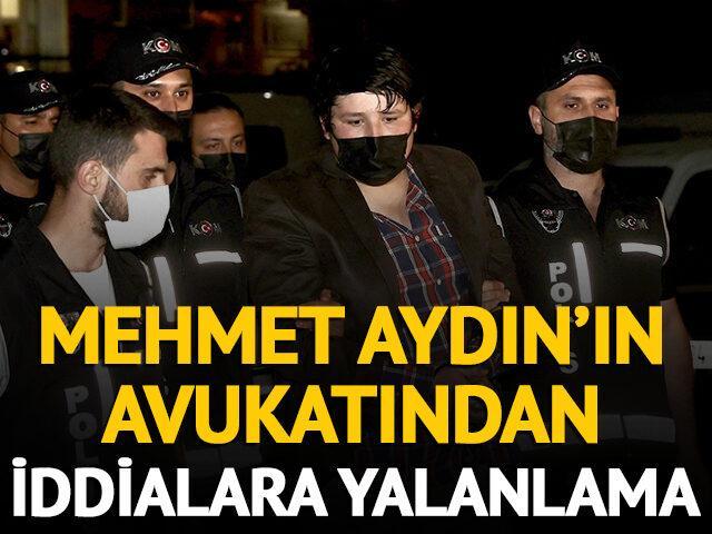 Mehmet Aydın'ın avukatından iddialara yalanlama